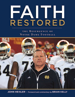 Football Faith Restored - NOTRE DAME FOOTBALL
