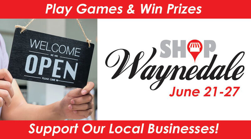 SHOP WAYNEDALE GAME RETURNS TO SUPPORT LOCAL BUSINESSES